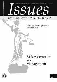 Issues in Forensic Psychology No 5: Risk Assessment and management cover image