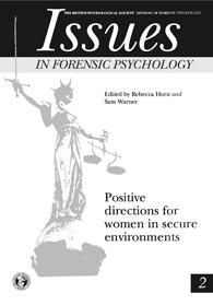Issues in Forensic Psychology No 2: Positive directions for women in secure environments cover image