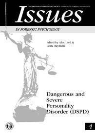 Issues in Forensic Psychology No 4: Dangerous and severe personality disorder cover image