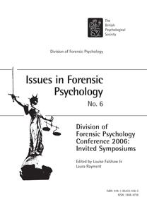 Issues in Forensic Psychology No 6: DFP Conference 2006 Invited Symposiums cover image