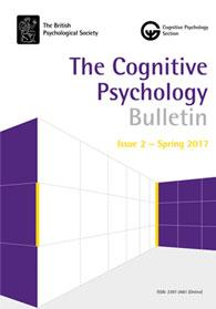 The Cognitive Psychology Bulletin - Issue 2 Spring 2017 cover image