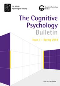 The Cognitive Psychology Bulletin - Issue 3 Spring 2018 cover image