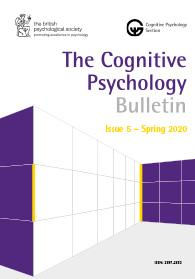 The Cognitive Psychology Bulletin - Issue 5 Spring 2020 cover image