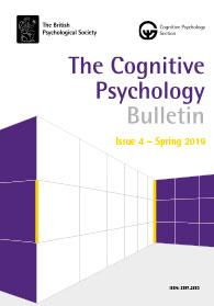 The Cognitive Psychology Bulletin - Issue 4 Spring 2019 cover image