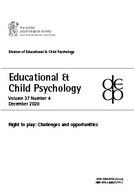 Educational & Child Psychology Vol 37 No 4 December 2020: Right to play: Challenges and opportunities cover image