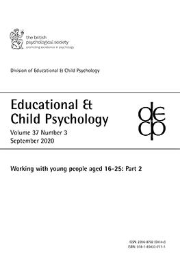 Educational & Child Psychology Vol 37 No 3 September 2020: Working with young people aged 16-25: Part 2 cover image
