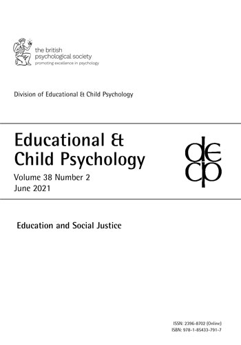 Educational & Child Psychology Vol 38 No 2 June 2021: Education and Social Justice cover image